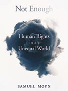 Cover of the book Not Enough: Human Rights in an Unequal World