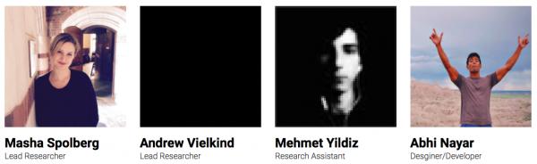 Masha Spolberg, Lead Researcher; Andrew Vielkind, Lead Researcher; Mehmet Yildiz, Research Assistant; Abhi Nayar, Research Assistant