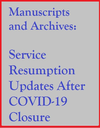 Image icon for Manuscripts and Archives Service Resumption Update After COVID-19 Closure
