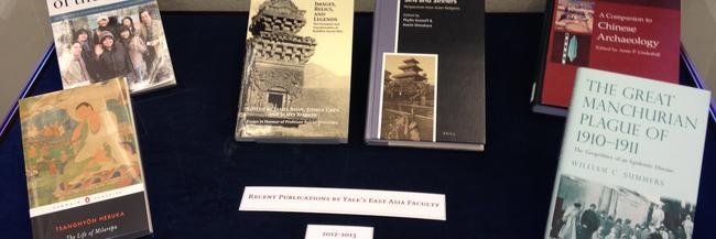 """Recent Publications by Yale's East Asia Faculty"", East Asian Reading Room"