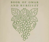 The book of Omar and Rubáiyát