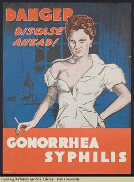 Poster about sexually transmitted diseases, showing a woman with cigarette and revealing clothes.