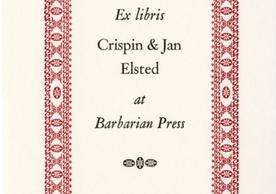 [Ex libris Crispin & Jan Elsted at Barbarian Press] by Barbarian Press, [2015], 3.2 x 2.4 cm. Barbarian Press Bookplates (BKP 147), Robert B. Haas Family Arts Library, Yale University.