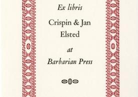 [Ex libris Crispin & Jan Elsted at Barbarian Press] by Barbarian Press, [2015], 3.2 x 2.4 cm. Barbarian Press Bookplates (BKP 147), Robert B. Haas Family Arts Library, Yale University.