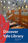 Discover Yale Library poster with photo of Gilmore music Library