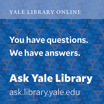 text on patterned background: Yale Library Online You have questions. We have Answers. Ask Yale Library